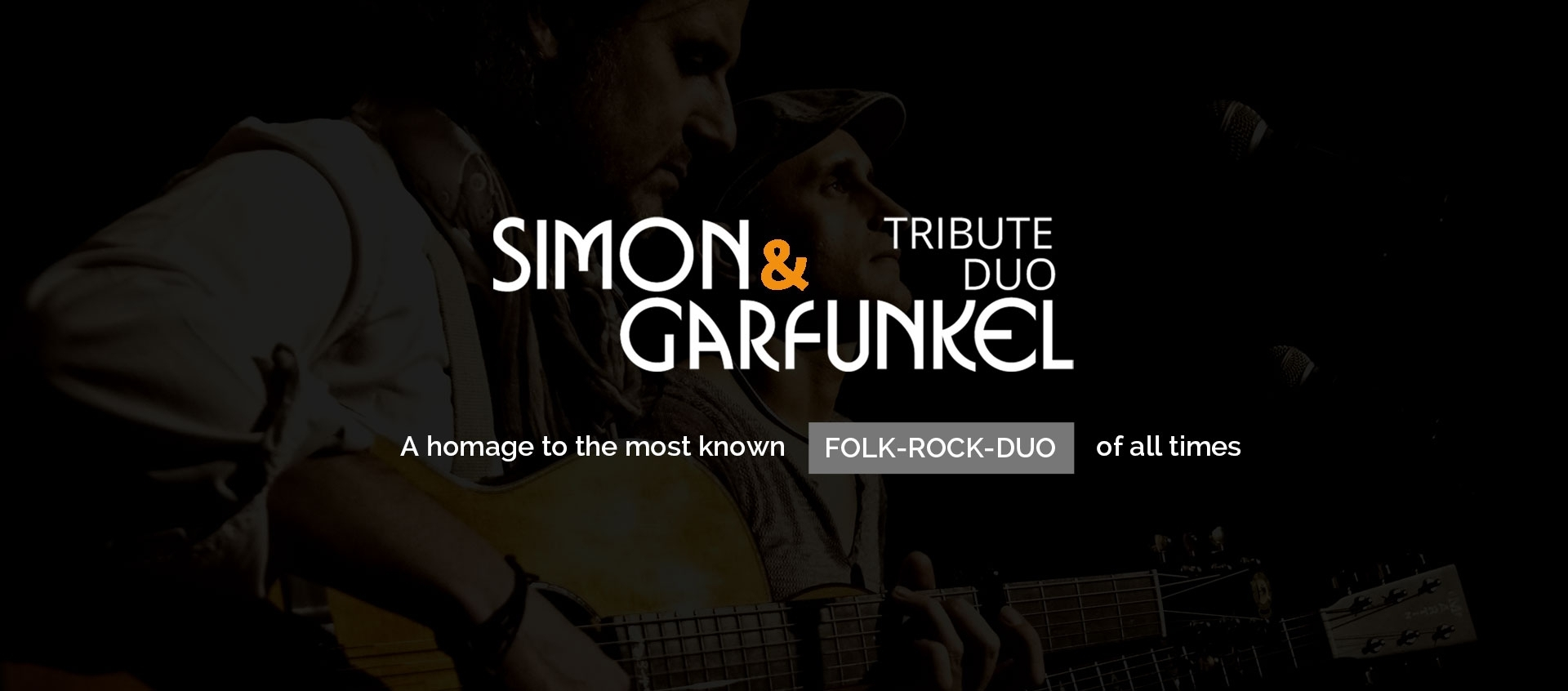 Simon & Garfunkel Tribute Duo - A homage to the most known Folk-Rock-Duo of all times